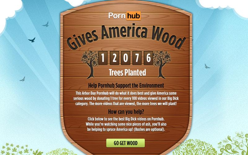 Порносайт Pornhub посадит дерево за каждые 100 просмотров видео из категории Big Dick